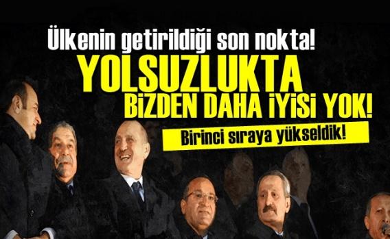 Türkiye Yolsuzlukta 1. Sıraya Yükseldi!