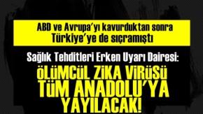 Şok Açıklama! Ölümcül Virüs Anadolu'ya Yayılacak...