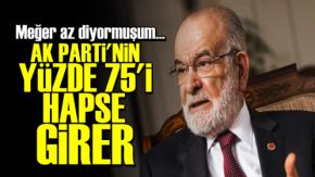 AK Parti'nin Yüzde 75'i Hapse Girer!