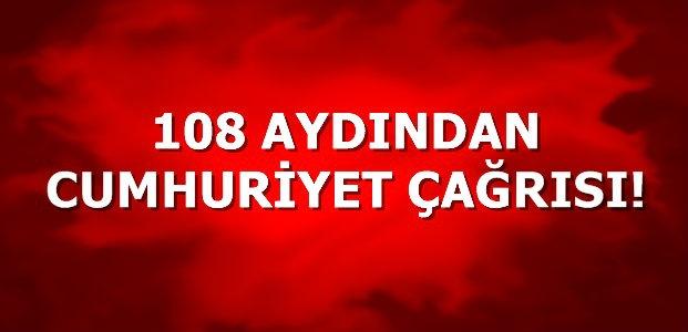 108 AYDINDAN CUMHURİYET ÇAĞRISI...