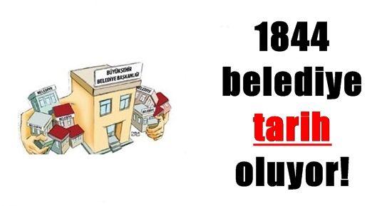 1844 BELEDİYE TARİH OLUYOR
