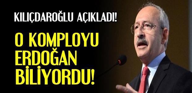 'KOMPLOYU ERDOĞAN BİLİYORDU'
