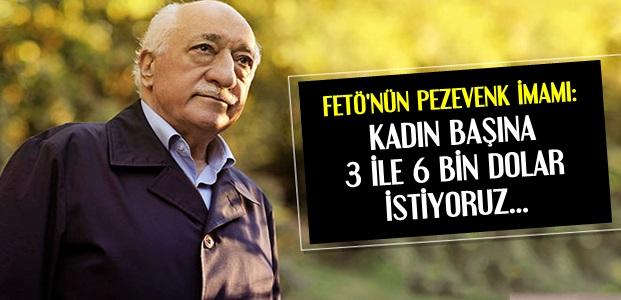FETÖ'NÜN PEZEVENK İMAMI!..