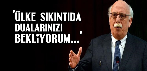 TURİZM BAKANI DUA İSTEDİ...