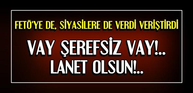 'VAY ŞEREFSİZ VAR!..'