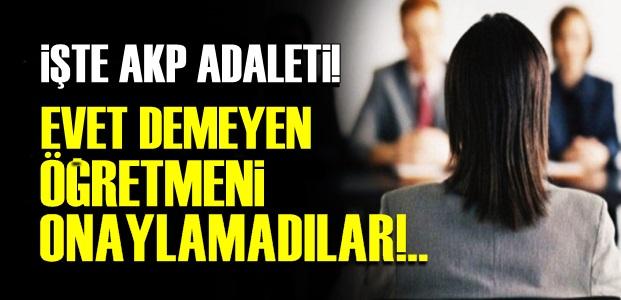 AKP'NİN ADALETİ!..