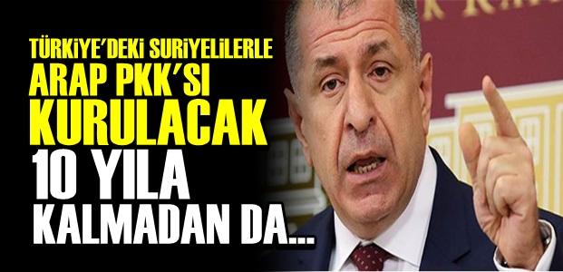'ARAP PKK'SI KURULACAK VE...'