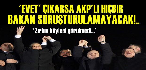 'EVET'İ EN ÇOK ONLAR İSTİYOR!..