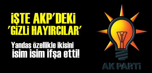'GİZLİ HAYIRCILARI' AÇIKLADI!..