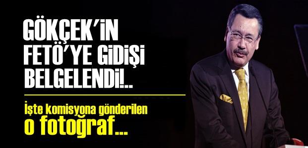 GÖKÇEK-FETÖ BELGELENDİ!..