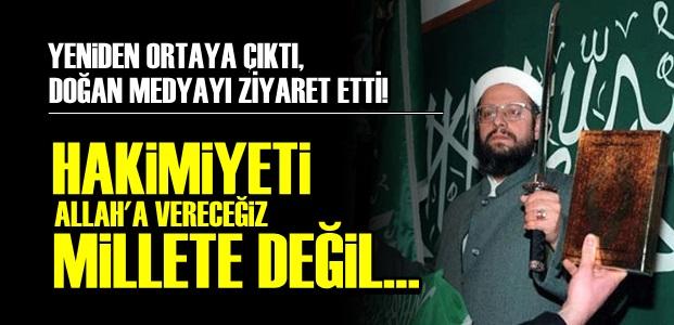 'HAKİMİYETİ ALLAH'A VERECEĞİZ...'