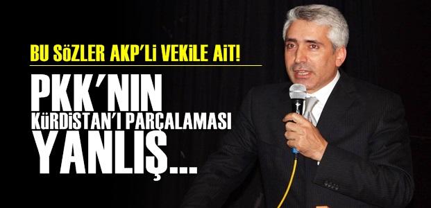 AKP'Lİ VEKİLDEN ŞOK SÖZLER!..