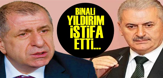 BİNALİ YILDIRIM İSTİFA ETTİ!
