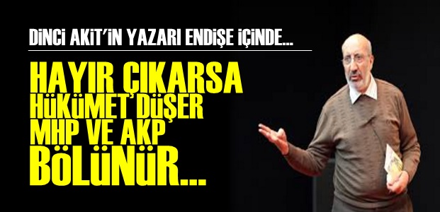'HÜKÜMET DÜŞER, AKP VE MHP BÖLÜNÜR...'