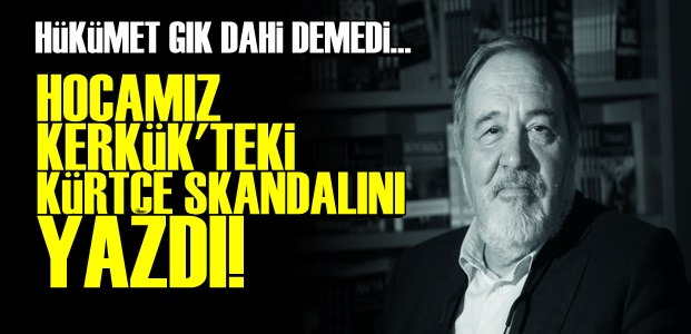 İŞTE KERKÜK'TEKİ KÜRTÇE SKANDALI!