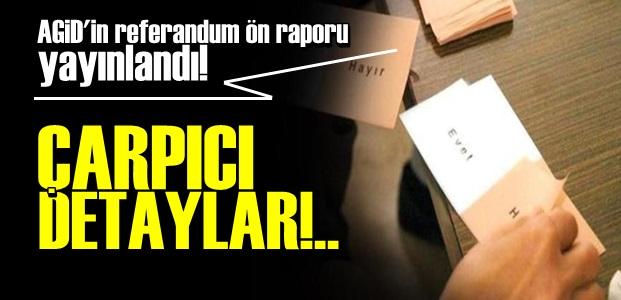 İŞTE AGİD'İN REFERANDUM ÖN RAPORU!