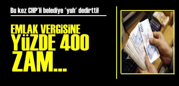 CHP'Lİ BELEDİYE'DEN YÜZDE 400'LÜK ZAM!
