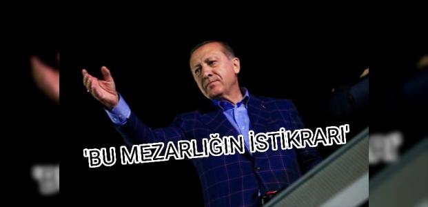 İNGİLİZLERDEN 'ERDOĞAN' YAZISI...