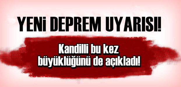 KANDİLLİ'DEN FLAŞ DEPREM UYARISI!