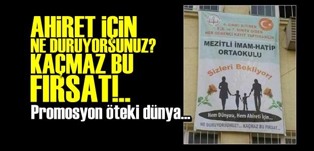 AHİRET GARANTİLİ OKUL!..