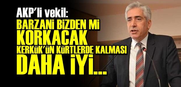 'KERKÜK'ÜN KÜRTLERDE KALMASI DAHA İYİ'