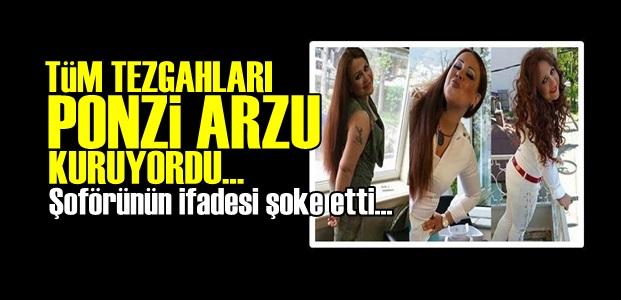 PONZİ ARZU'YA 789 YIL HAPİS İSTENİYOR!..