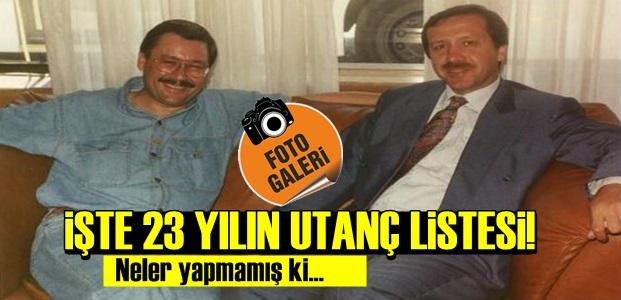İŞTE 23 YILIN UTANÇ LİSTESİ!..