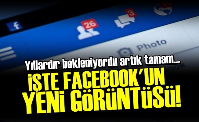 İŞTE FACEBOOK'UN YENİ GÖRÜNTÜSÜ!