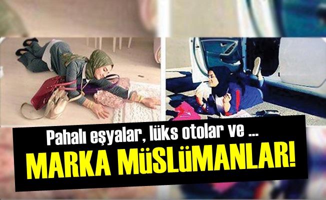AKP'nin Marka Müslümanları!