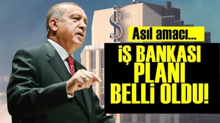 İş Bankası'nı O Yüzden İstiyormuş!