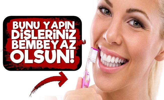 Evde Hazırlayın Dişlerinizi Bembeyaz Yapın!