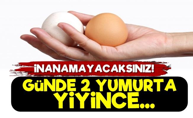 Günde 2 Yumurta Yiyenlerde...