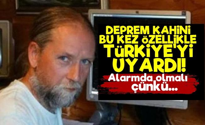 Deprem Kahininden Türkiye Uyarısı!