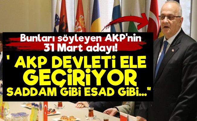 AKP'li Aday AKP'ye Vermiş Veriştirmiş!