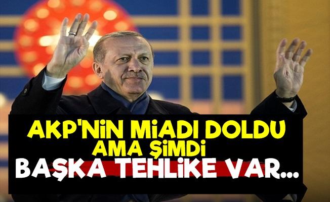 'AKP'nin Miadı Doldu Ama...'