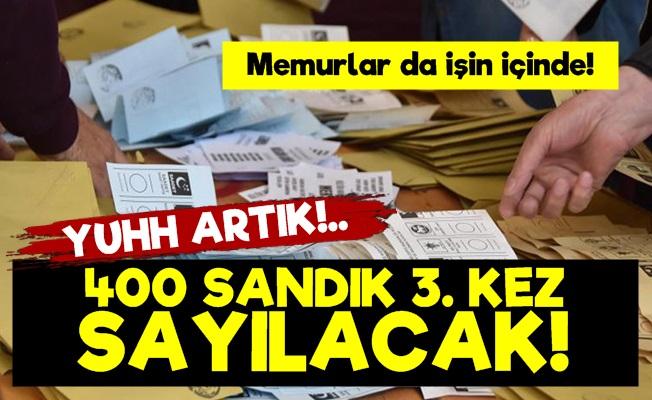 Yuhh! İstanbul'da 400 Sandık 3. Kez Sayılacak