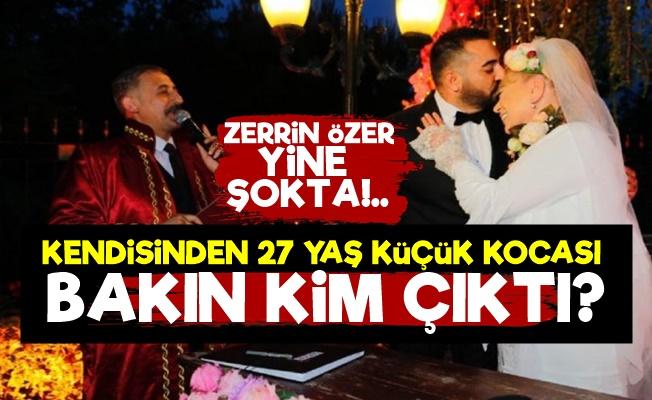 Zerrin Özer'in Yeni Kocası Meğer...