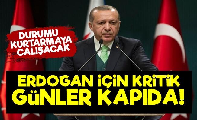 Erdoğan İçin Kritik Günler Kapıda!