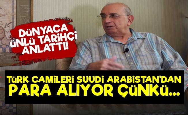 """""""Türk Camileri Suudilerden Para Alıyor Çünkü..."""""""