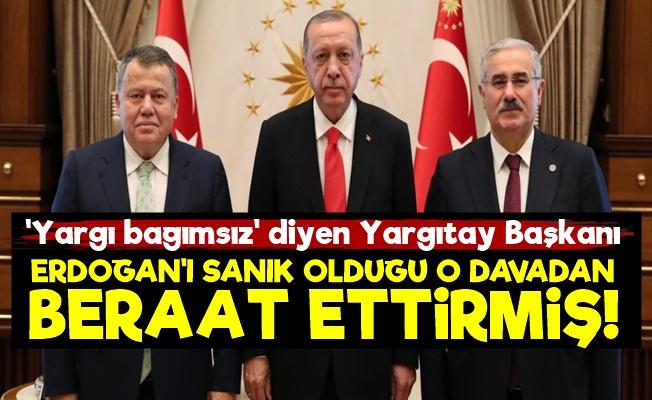 Yargıtay Başkanı Erdoğan'ı Beraat Ettirmiş!