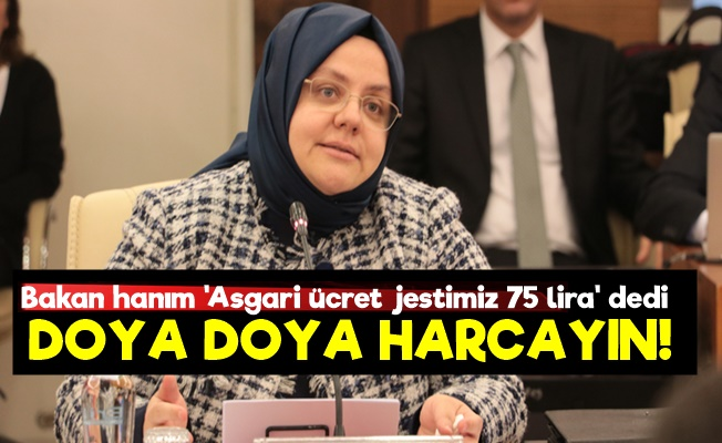 'Asgari Ücret Jestimiz 75 Lira...'