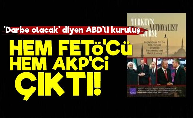 ABD'li O Kuruluş Hem FETÖ'cü Hem AKP'ci Çıktı!