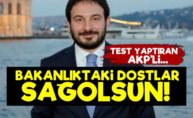 AKP'liden Bakanlıktaki Dostlara Teşekkür!