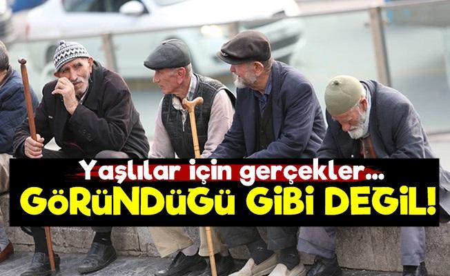 Yaşlılar İçin Gerçekler Göründüğü Gibi Değil!