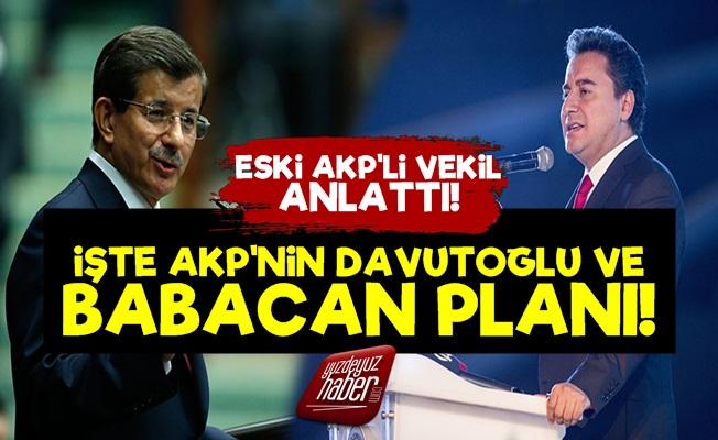 AKP'nin Davutoğlu Ve Babacan Planı Belli Oldu!