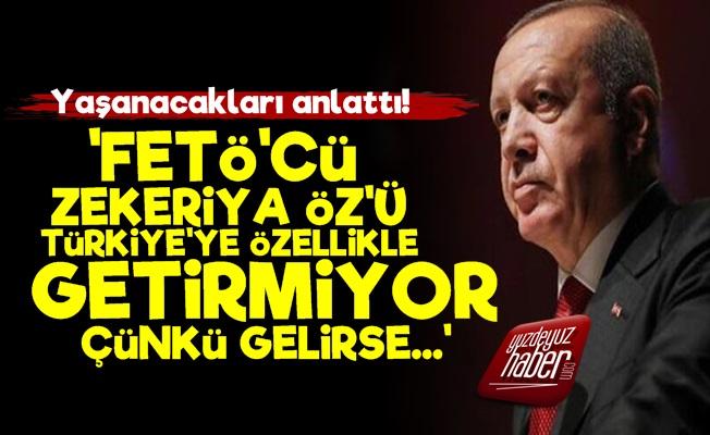 'Erdoğan Zekeriya Öz'ü Özellikle İstemiyor'
