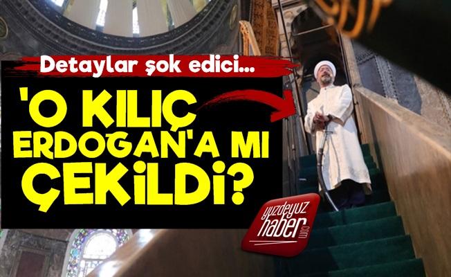 Ali Erbaş O Kılıcı Erdoğan'a mı Çekti?