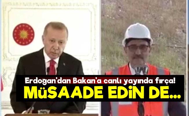 Erdoğan'dan Bakan'a Fırça!