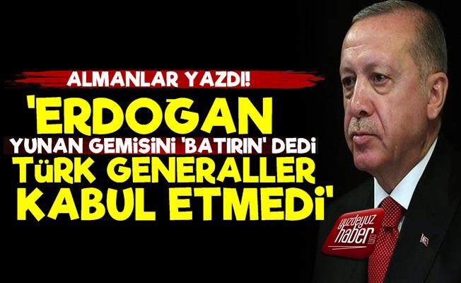 'Erdoğan 'Batırın' Dedi, Generaller Kabul Etmedi'