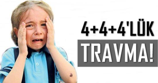 4+4+4'LÜK TRAVMA!
